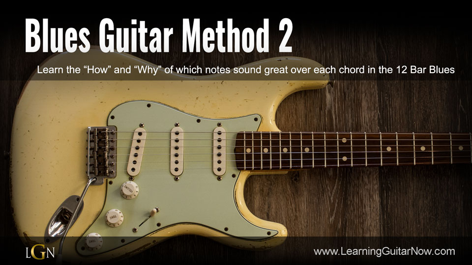 Blues Guitar Method 2 Playing to the Chord