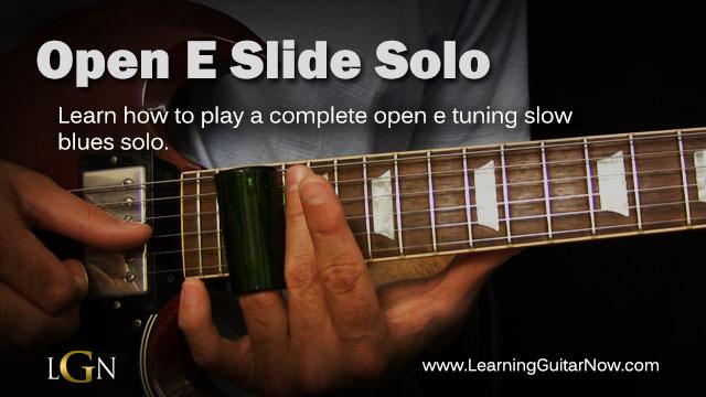Open E Slide Solo - Learning Guitar Now