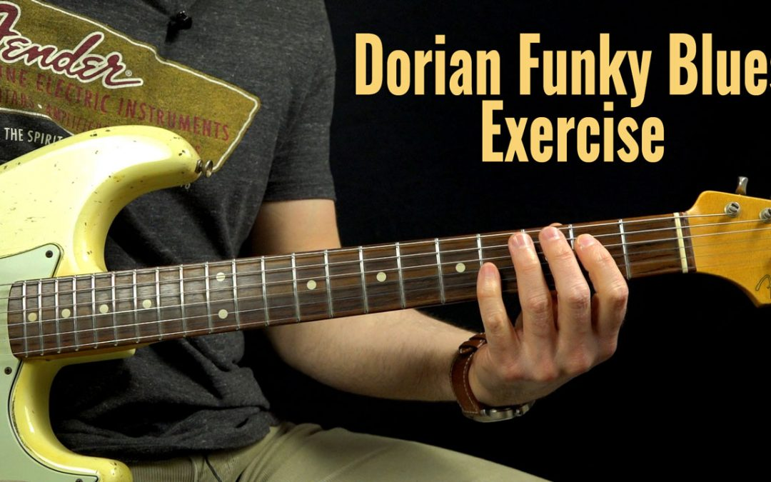 Funky Dorian Exercise Podcast 116