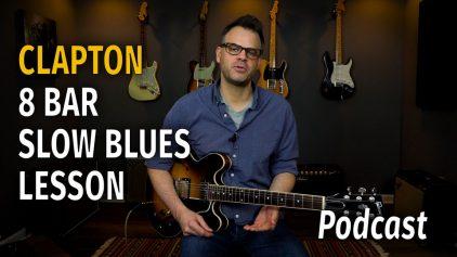 Clapton 8 Bar Blues Solo – Podcast 33