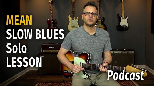 Slow Blues Solo in E Podcast 36