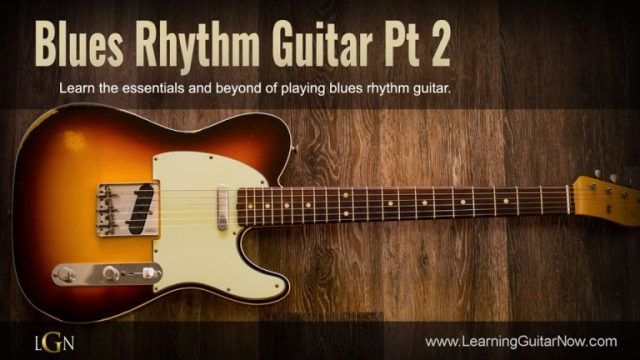 Blues Rhythm Guitar Pt 2