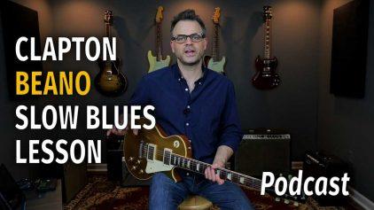 Beano Era Clapton Have You Heard – Podcast 43