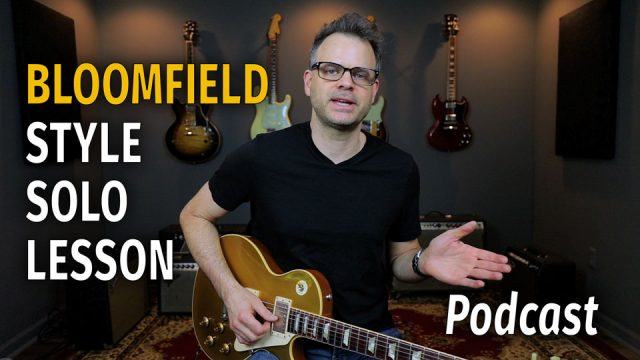 Bloomfield Slow Blues Solo - Podcast 44