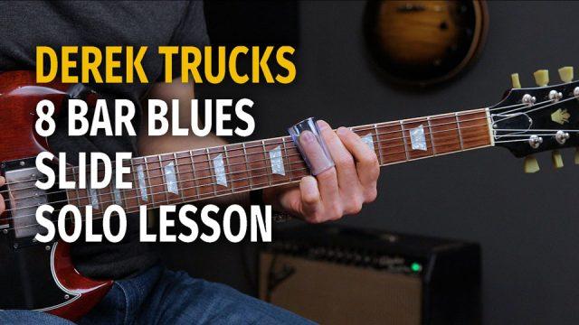 Derek Trucks Style 8 Bar Blues Slide Solo - Podcast 57