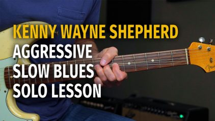 Kenny Wayne Shepherd Slow Blues Lesson – Podcast 63
