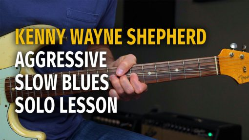 Kenny Wayne Shepherd Slow Blues Lesson - Podcast 63