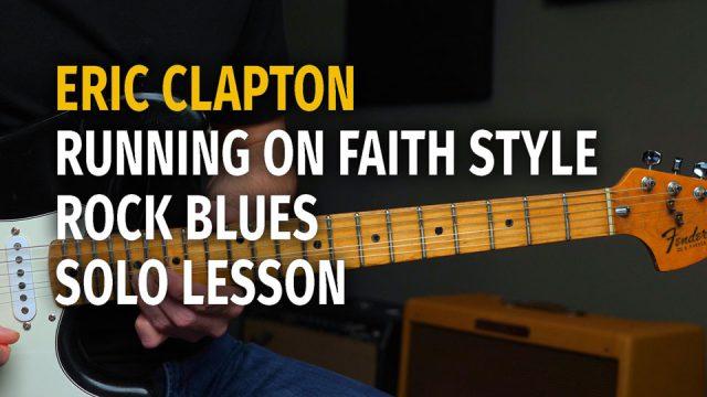 Clapton Running on Faith Style - Podcast 65